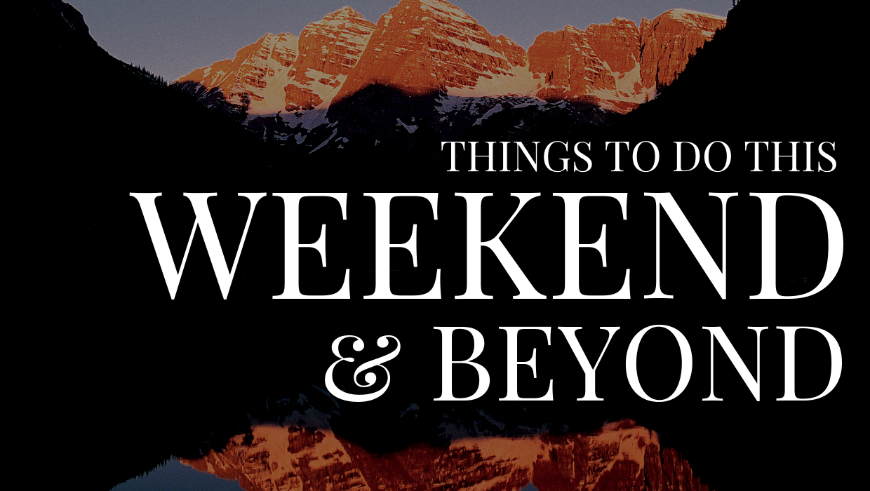 Things To Do This Week and Weekend in Colorado