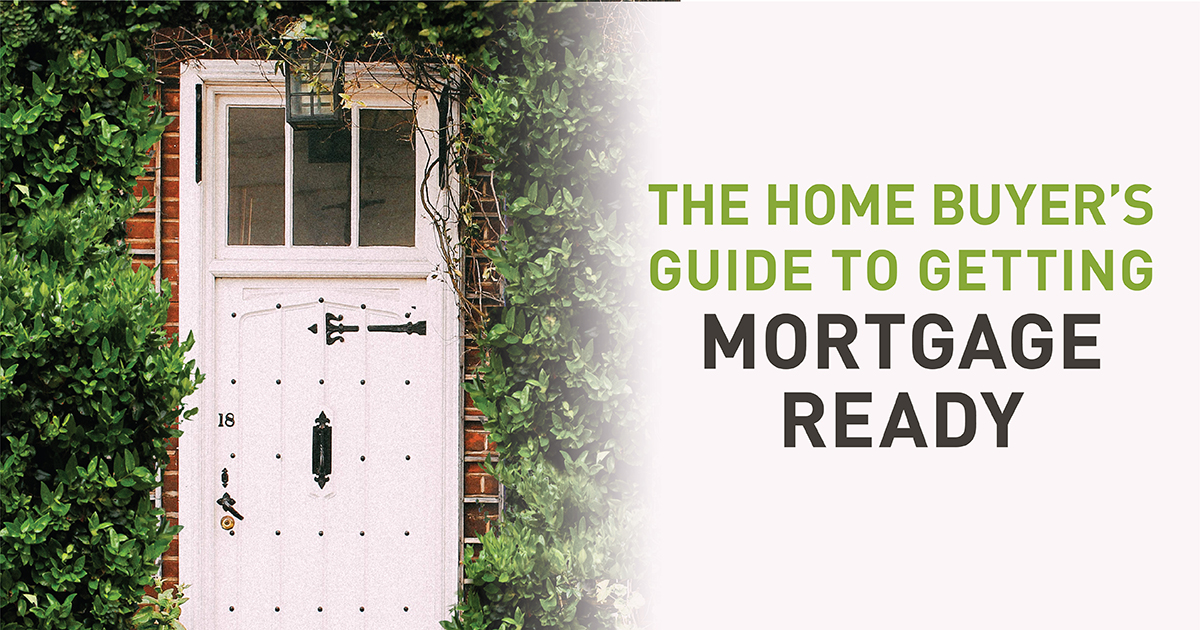 Getting Mortgage Ready