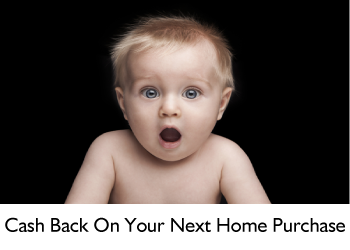 Cash Back On Your Next Home Purchase