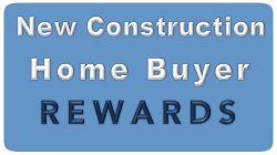 New construction home buyer rewars