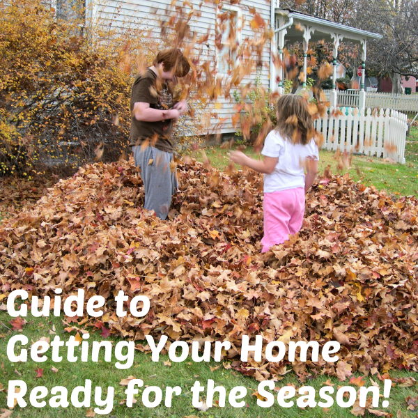 Guide to getting your home ready for the fall season