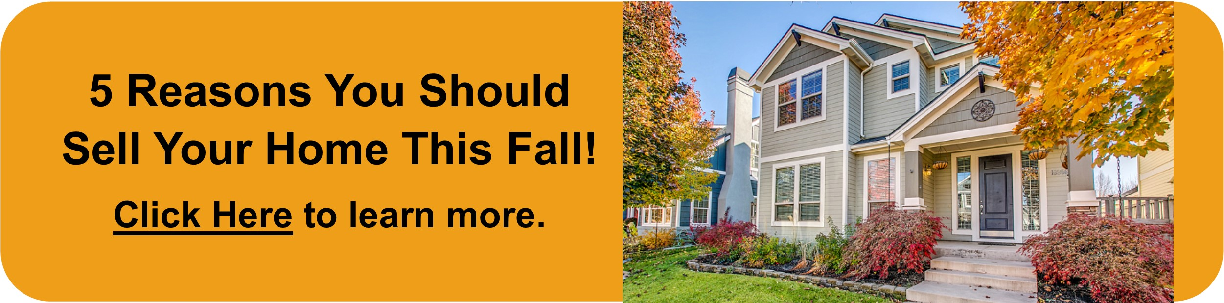 5 Reasons You Should Sell Your Home This Fall!