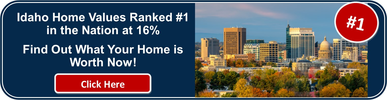 Idaho Home Values Ranked Number One in Nation for Increase