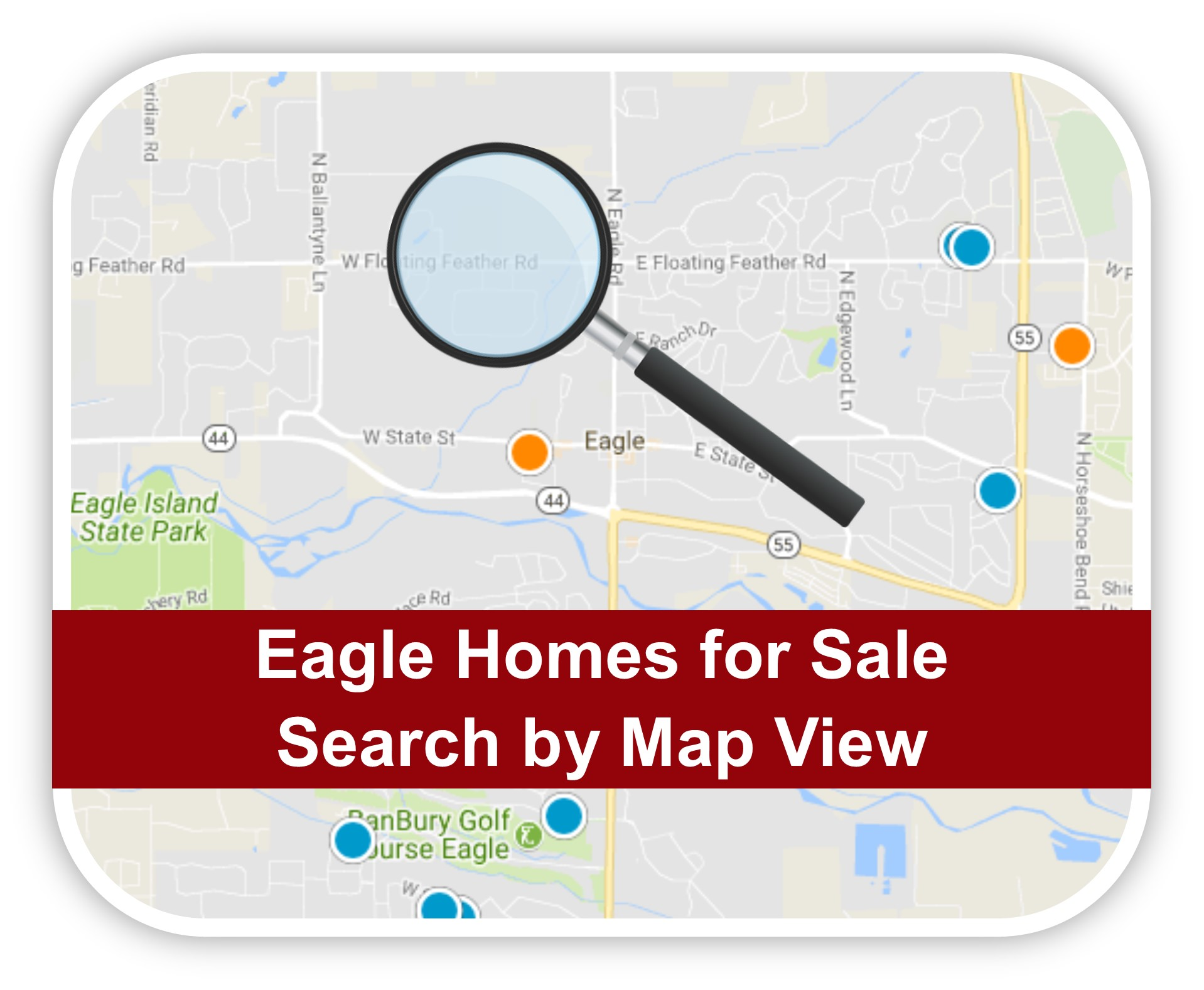 Search Eagle Idaho Homes for Sale by Map View