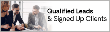 Qualified Leads and Signed Up Clients