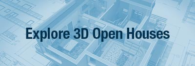View our 3D Open Houses