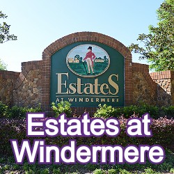 The Estates at Windermere Homes for Sale