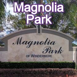 Magnolia Park Windermere Homes for Sale