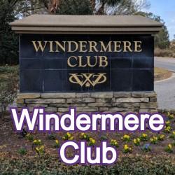 Windermere Club Windermere Homes for Sale