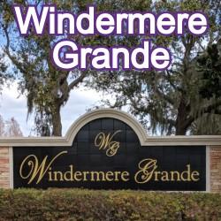 Windermere Grande Windermere Homes for Sale