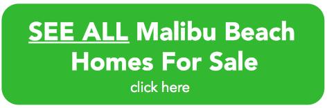 Malibu Beach Homes For Sale