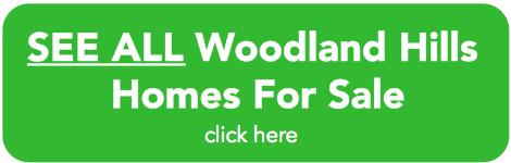 Woodland Hills Homes For Sale