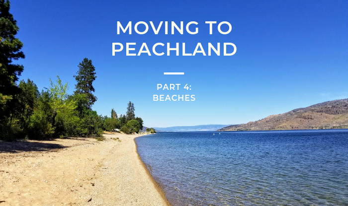 Beach with Moving to Peachland: Part 4 Beaches Title