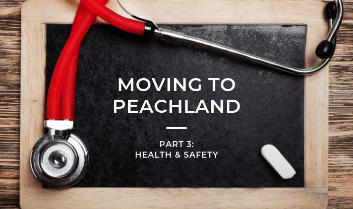 Moving to Peachland Health and Safety Amenities Title Image