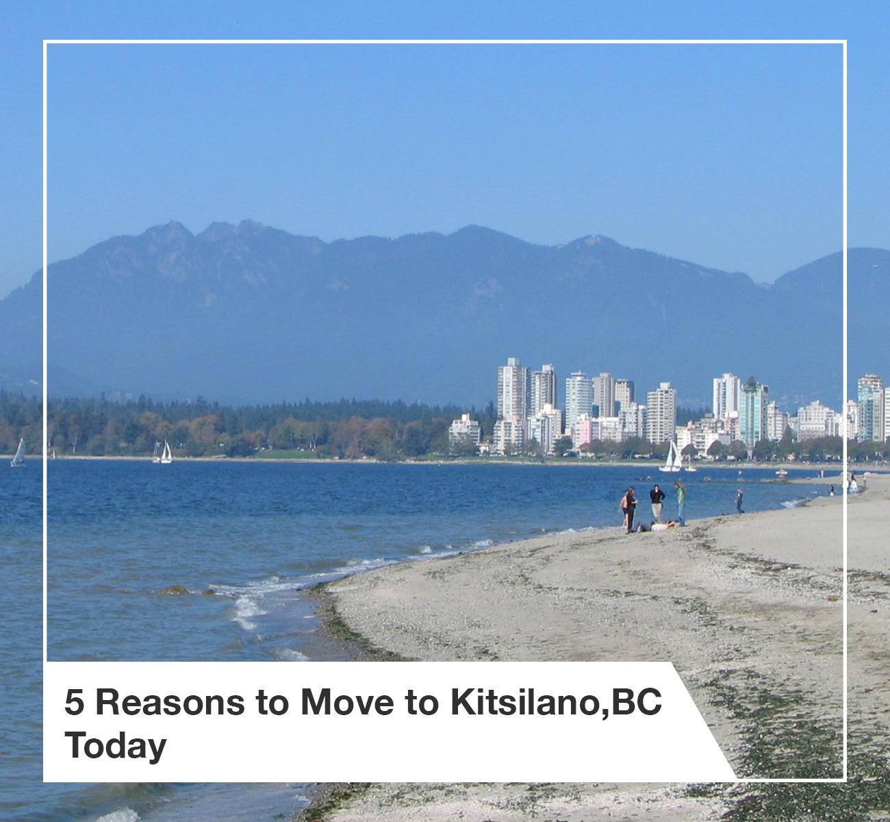 Reasons To Move to Kitsilano, BC