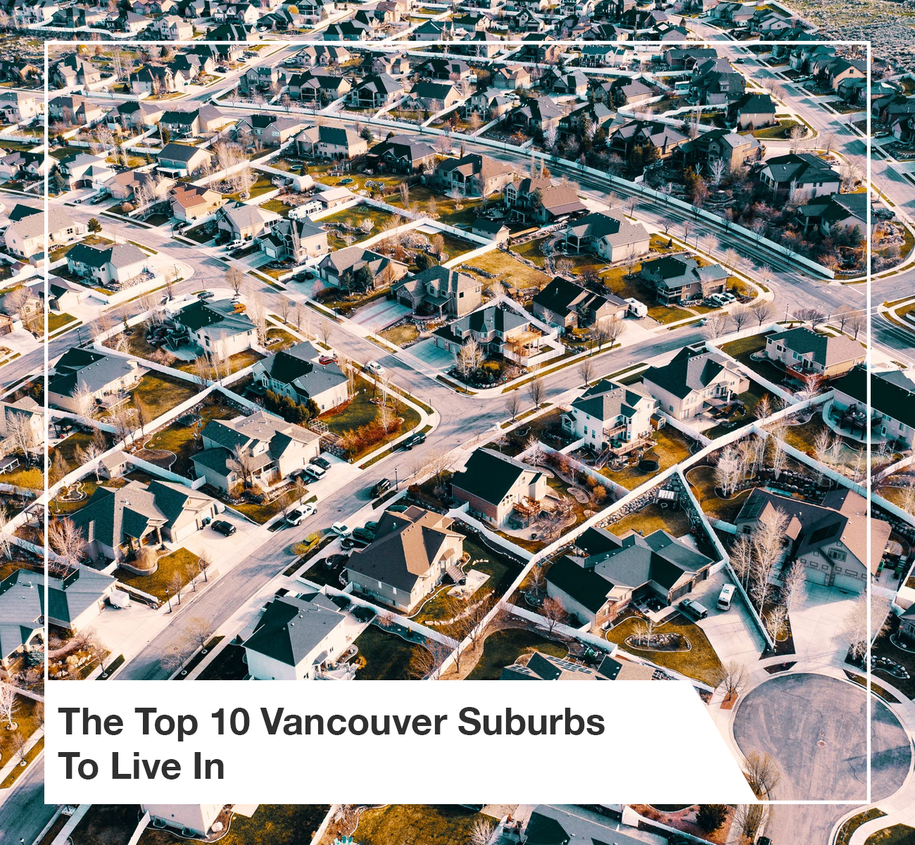 Top 10 Vancouver Suburbs